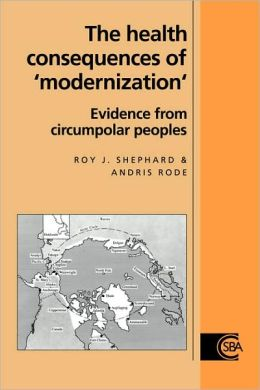 The Health Consequences of 'Modernisation': Evidence from Circumpolar Peoples