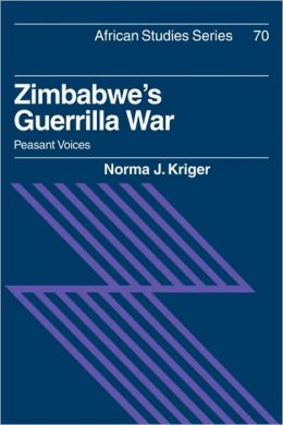 Zimbabwe's Guerrilla War: Peasant Voices