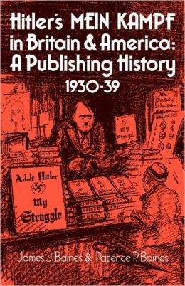 Hitler's Mein Kampf in Britain and America: A Publishing History, 1930-39