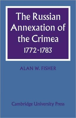 The Russian Annexation of the Crimea, 1772-1783