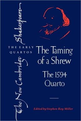 The Taming of a Shrew: The 1594 Quarto