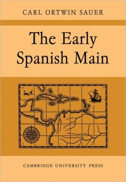 The Early Spanish Main