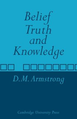 Belief, Truth and Knowledge