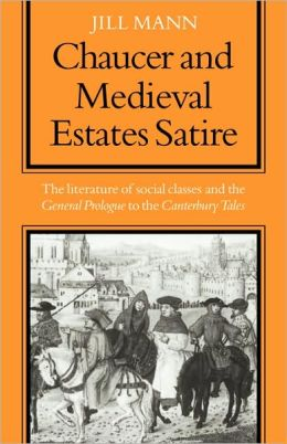 Chaucer and Medieval Estates Satire