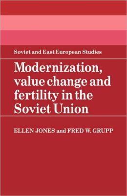 Modernization, Value Change and Fertility in the Soviet Union