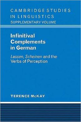 Infinitival Complements in German: 'Lassen', 'Scheinen' and the Verbs of Perception