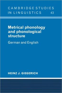 Metrical Phonology and Phonological Structure: German and English
