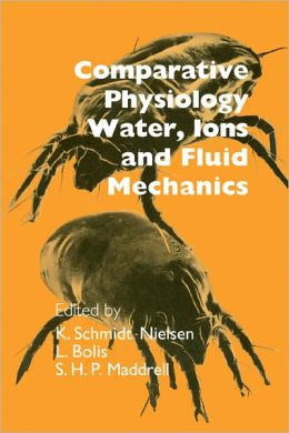 Comparative Physiology: Water, Ions and Fluid Mechanics