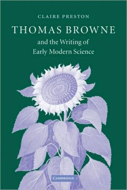 Thomas Browne and the Writing of Early Modern Science