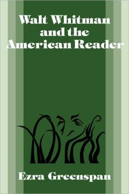 Walt Whitman and the American Reader