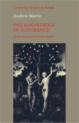 The Knowledge of Ignorance: From Genesis to Jules Verne
