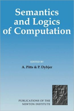 Semantics and Logics of Computation