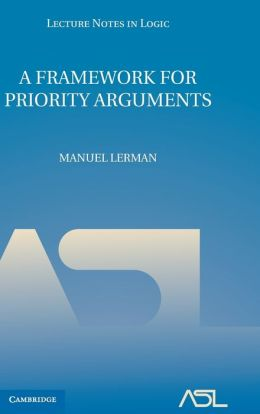 A Framework for Priority Arguments