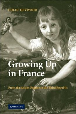 Growing up in France: From the Ancien Régime to the Third Republic