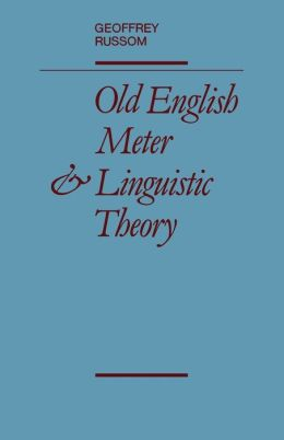 Old English Meter and Linguistic Theory
