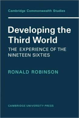 Developing the Third World: The Experience of the Nineteen-Sixties
