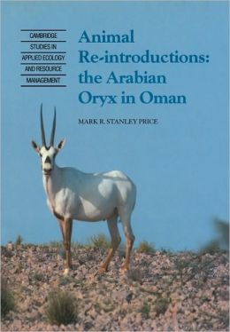 Animal Reintroductions: The Arabian Oryx in Oman