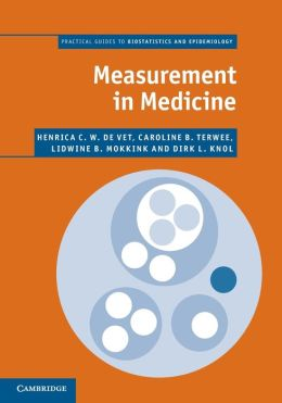 Measurement in Medicine: A Practical Guide