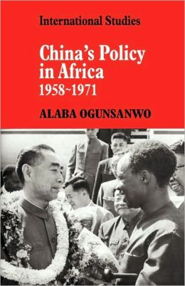 China's Policy in Africa, 1958-71