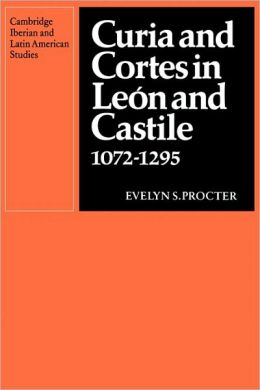 Curia and Cortes in Leon and Castile, 1072-1295