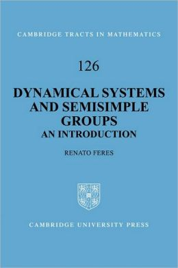 Dynamical Systems and Semisimple Groups: An Introduction