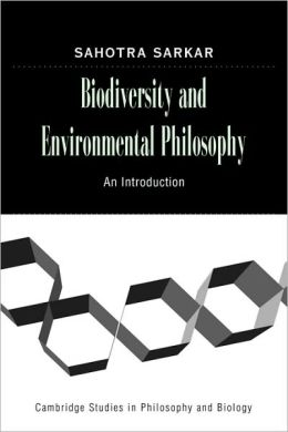 Biodiversity and Environmental Philosophy: An Introduction