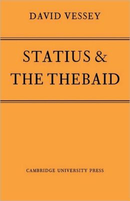 Statius and the Thebaid