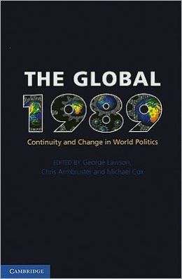 The Global 1989: Continuity and Change in World Politics
