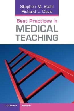 Best Practices in Medical Teaching