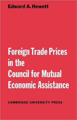Foreign Trade Prices in the Council for Mutual Economic Assistance
