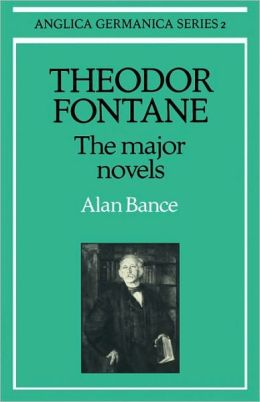 Theodor Fontane: The Major Novels