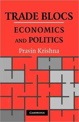 Trade Blocs: Economics and Politics