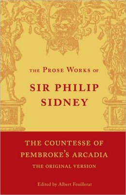 The Countess of Pembroke's 'Arcadia', Volume 4: Being the Original Version