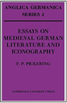 Essays on Medieval German Literature and Iconography