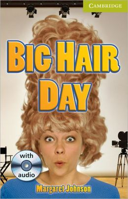 Big Hair Day Starter/Beginner with Audio CD