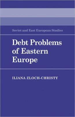 Debt Problems of Eastern Europe