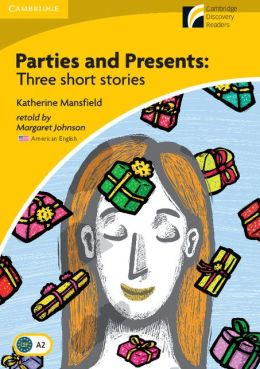 Parties and Presents Level 2 Elementary/Lower-intermediate American English Edition: Three Short Stories