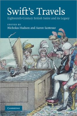 Swift's Travels: Eighteenth-Century Satire and its Legacy