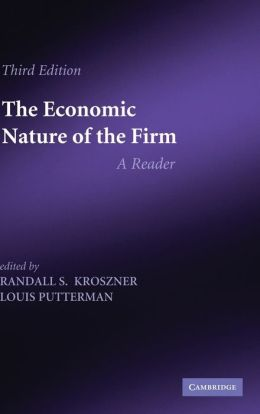 The Economic Nature of the Firm: A Reader