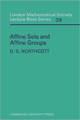 Affine Sets and Affine Groups