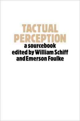 Tactual Perception: A Sourcebook