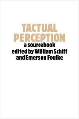 Tactual Perception: A Sourcebook