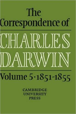 The Correspondence of Charles Darwin, Volume 5: 1851-1855