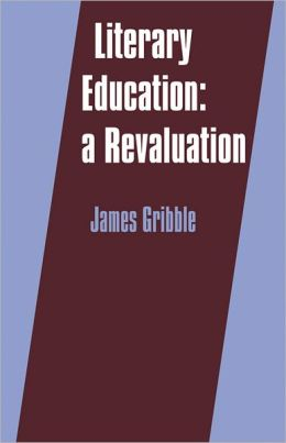Literary Education: A Revaluation