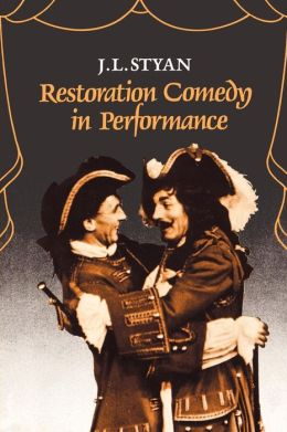 Restoration Comedy in Performance