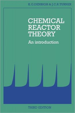 Chemical Reactor Theory: An Introduction