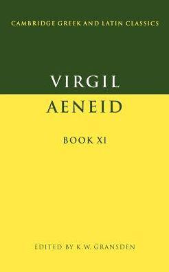Virgil: Aeneid, Book XI