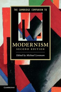 The Cambridge Companion to Modernism