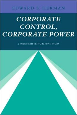 Corporate Control, Corporate Power: A Twentieth Century Fund Study