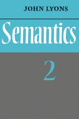Semantics, Volume 2